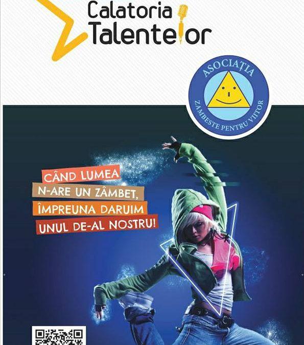 """""""Călătoria Talentelor"""" Ediția I"""